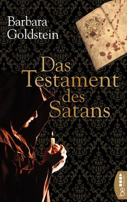 Das Testament des Satans von Goldstein,  Barbara