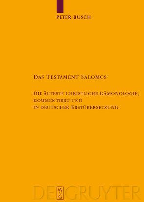 Das Testament Salomos von Busch,  Peter