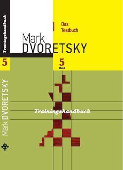Das Testbuch von Dvoretsky,  Mark, Jussupow,  Artur