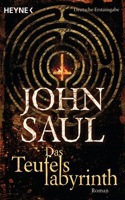 Das Teufelslabyrinth von Roth-Drabusenigg,  Christine, Saul,  John