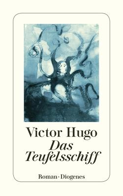 Das Teufelsschiff von Hugo,  Victor, Kauders,  Hans