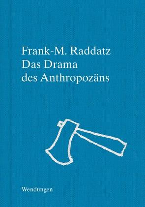 Das Theater der Zukunft von Raddatz,  Frank M