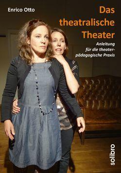 Das theatralische Theater von Otto,  Enrico