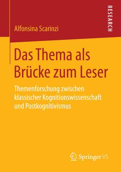 Das Thema als Brücke zum Leser von Scarinzi,  Alfonsina