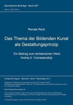 Das Thema der bildenden Kunst als Gestaltungsprinzip von Reck,  Renate