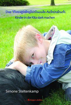 Das Therapiebegleithunde-Arbeitsbuch von Steltenkamp,  Simone
