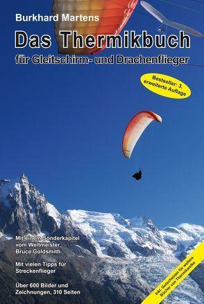 Das Thermikbuch für Gleitschirm- und Drachenflieger von Burkhard,  Martens, Goldsmith,  Bruce