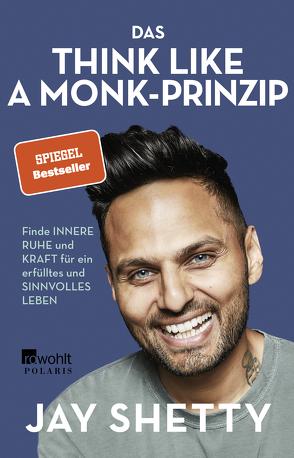 Das Think Like a Monk-Prinzip von Krauss,  Viola, Schulte,  Sabine, Shetty,  Jay