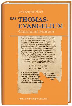 Das Thomasevangelium von Plisch,  Uwe-Karsten
