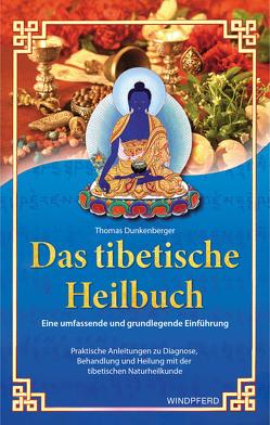Das tibetische Heilbuch von Dunkenberger,  Thomas