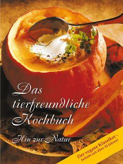Das tierfreundliche Kochbuch von Gabriele-Verlag Das Wort