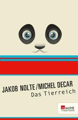 Das Tierreich von Decar,  Michel, Nolte,  Jakob