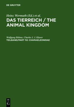 Das Tierreich / The Animal Kingdom / Chamaeleonidae von Böhme,  Wolfgang, Klaver,  Charles J. J.