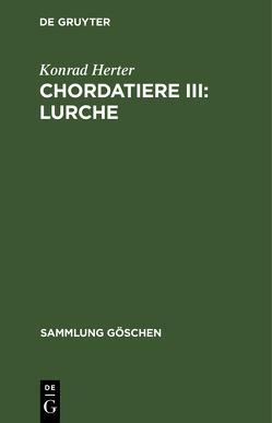 Chordatiere III: Lurche von Herter,  Konrad