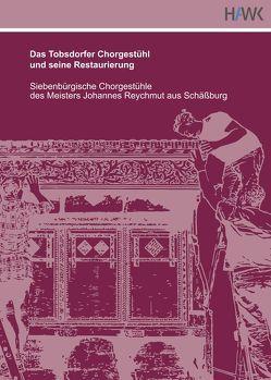 Das Tobsdorfer Chorgestühl und seine Restaurierung von Buchholz,  Ralf, Fiedler,  Christine, Karius,  Susanne, Maierbacher-Legl,  Gerdi