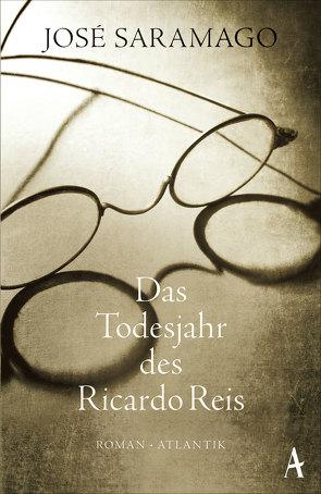 Das Todesjahr des Ricardo Reis von Bettermann,  Rainer, Saramago,  José