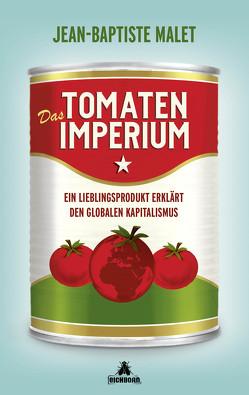 Das Tomatenimperium von Cassau,  Norma, Malet,  Jean-Baptiste