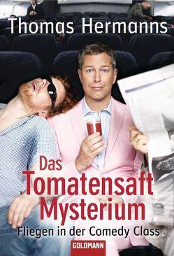 Das Tomatensaft-Mysterium von Hermanns,  Thomas