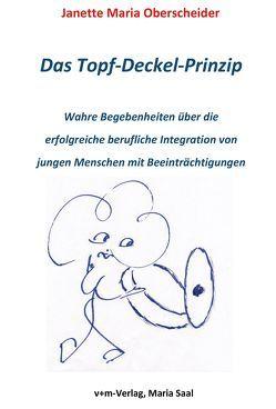 Das Topf-Deckel-Prinzip von Oberscheider,  Janette Maria