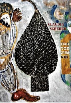 Das Tor zum Nie von Scherer,  Claudia