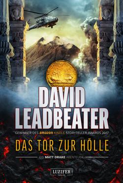 DAS TOR ZUR HÖLLE (Matt Drake Abenteuer 3) von Leadbeater,  David, Seedorf,  Philipp
