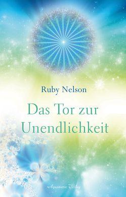 Das Tor zur Unendlichkeit von Nelson,  Ruby