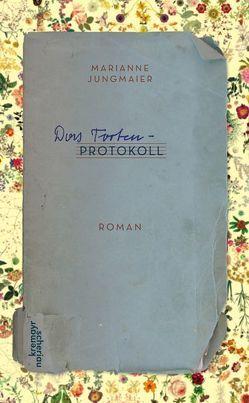 Das Tortenprotokoll von Jungmaier,  Marianne