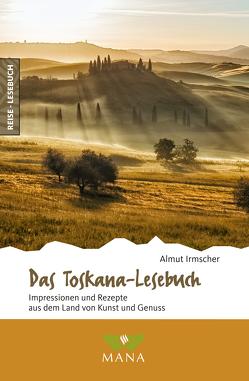 Das Toskana-Lesebuch von Irmscher,  Almut