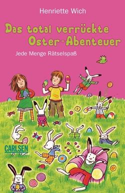 Das total verrückte Oster-Abenteuer von Schmiedeskamp,  Katja, Wich,  Henriette