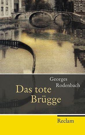Das tote Brügge von Hemjeoltmanns,  Dirk, Moritz,  Rainer, Rodenbach,  Georges