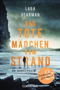 Das tote Mädchen vom Strand von Bezzenberger,  Marie-Luise, Dearman,  Lara