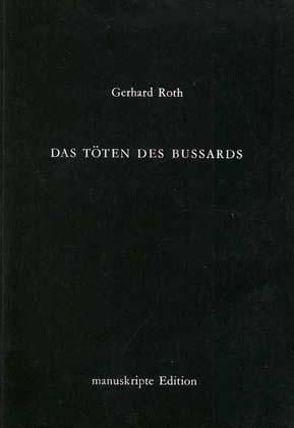 Das Töten des Bussards von Roth,  Gerhard