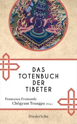 Das Totenbuch der Tibeter von Fremantle,  F., Schumacher,  Stephan, Trungpa,  Chögyam