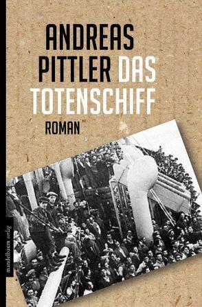 Das Totenschiff von Pittler,  Andreas