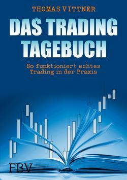 Das Tradingtagebuch von Vittner,  Thomas