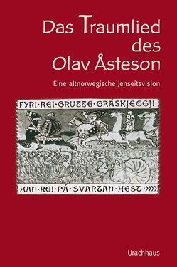 Das Traumlied von Olav Asteson von Lindholm,  Dan