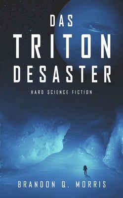 Das Triton-Desaster von Morris,  Brandon Q.