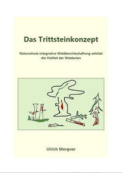 Das Trittsteinkonzept von Mergner,  Ulrich