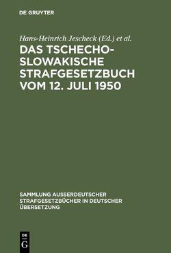 Das Tschechoslowakische Strafgesetzbuch vom 12. Juli 1950