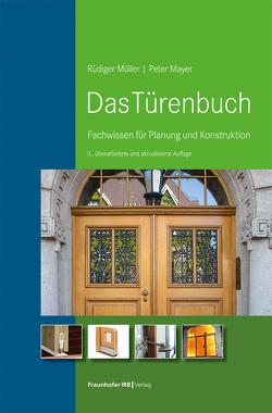 Das Türenbuch. von Mayer,  Peter, Müller,  Rüdiger
