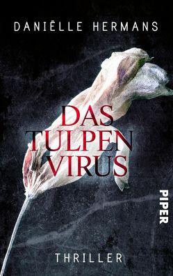 Das Tulpenvirus von Baryga,  Heike, Hermans,  Daniëlle, Schaefer,  Stefanie