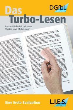 Das Turbo-Lesen von Hake-Michelmann,  Rotraut, Michelmann,  Walter U