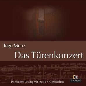 Das Türenkonzert von Munz,  Ingo