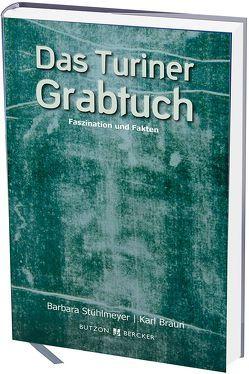 Das Turiner Grabtuch von Braun,  Karl, Stühlmeyer,  Barbara