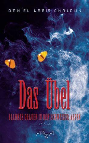 Das Übel von Kreis-Chaloun,  Daniel