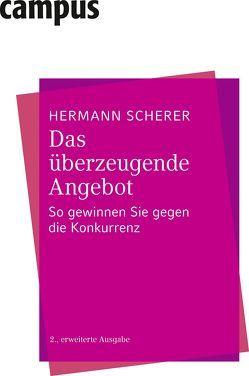 Das überzeugende Angebot von Scherer,  Hermann