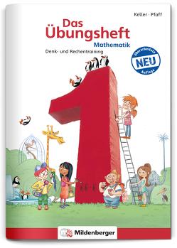 Das Übungsheft Mathematik 1 – Überarbeitete Neuauflage von Keller,  Karl H, Kuchinke-Hofer,  Mario, Pfaff,  Peter
