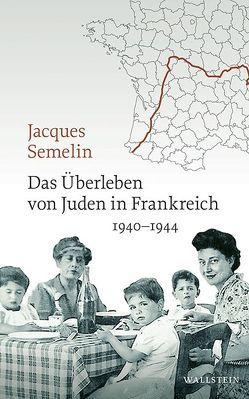 Das Überleben von Juden in Frankreich von Sémelin,  Jacques, Wittek,  Susanne