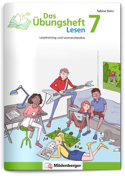 Das Übungsheft Lesen 7 von Buder,  Raphaela, Stehr,  Michaela