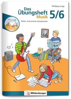 Das Übungsheft Musik 5/6 von Junge,  Wolfgang